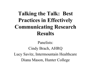 Talking the Talk:  Best Practices in Effectively Communicating Research Results
