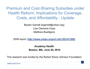 Premium and Cost-Sharing Subsidies under Premium and Cost Sharing Subsidies under