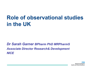 Role of observational studies in the UK D S h G