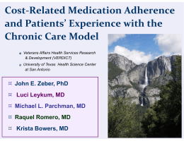 Cost‐Related Medication Adherence  and Patients' Experience with the  Chronic Care Model
