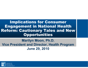 Implications for Consumer Engagement in National Health Reform: Cautionary Tales and New
