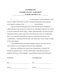 INTERPRETER CONFIDENTIALITY AGREEMENT _________________ SCHOOL DISTRICT NO. __________