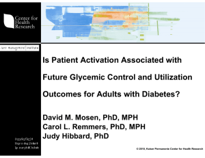 Is Patient Activation Associated with Future Glycemic Control and Utilization
