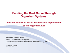 Bending the Cost Curve Through Organized Systems: at the Regional Level