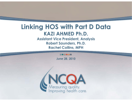 Linking HOS with Part D Data KAZI AHMED Ph.D.