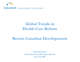 Gl b l T d i Global Trends in Health Care Reform