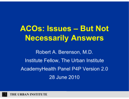 CO ACOs: Issues – But Not Necessarily Answers