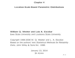 Chapter 4 Location-Scale-Based Parametric Distributions William Q. Meeker and Luis A. Escobar