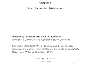 Chapter 5 Other Parametric Distributions William Q. Meeker and Luis A. Escobar