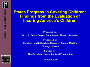States Progress in Covering Children: Findings from the Evaluation of T