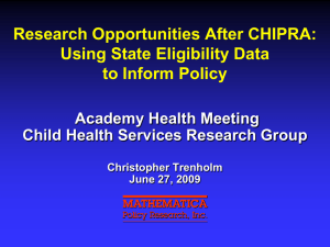 Research Opportunities After CHIPRA: Using State Eligibility Data to Inform Policy