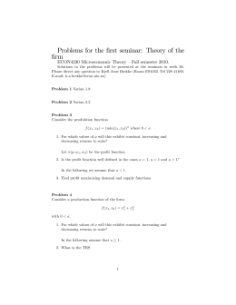 Problems for the …rst seminar: Theory of the …rm