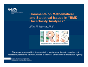 "Comments on Mathematical and Statistical Issues in ""BMD Uncertainty Analyses"""