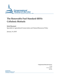 The Renewable Fuel Standard (RFS): Cellulosic Biofuels Kelsi Bracmort