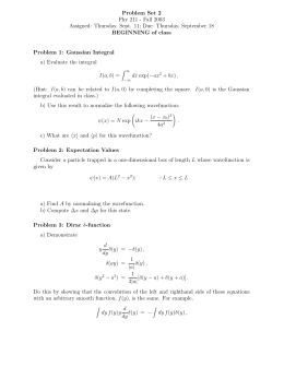 Problem Set 2 Phy 211 - Fall 2003 BEGINNING of class