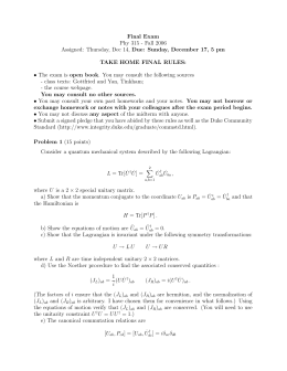 Final Exam Phy 315 - Fall 2006 TAKE HOME FINAL RULES: