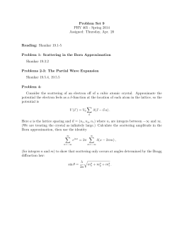 Problem Set 9 PHY 465 - Spring 2014 Assigned: Thursday, Apr. 20