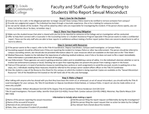 Faculty and Staff Guide for Responding to   Students Who Report Sexual Misconduct  Step 1: Care for the Student