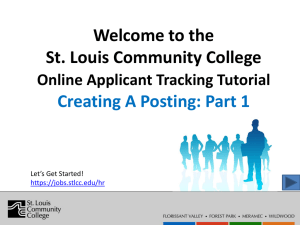 Welcome to the St. Louis Community College  Creating A Posting: Part 1