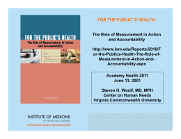 FOR THE PUBLIC The Role of Measurement in Action and Accountability