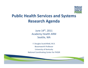 Public Health Services and Systems  Research Agenda June 14 , 2011