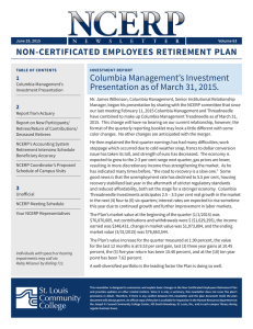 NON-CERTIFICATED EMPLOYEES RETIREMENT PLAN Columbia Management's Investment 1