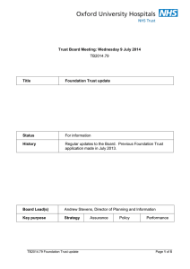 Trust Board Meeting: Wednesday 9 July 2014 Title Foundation Trust update