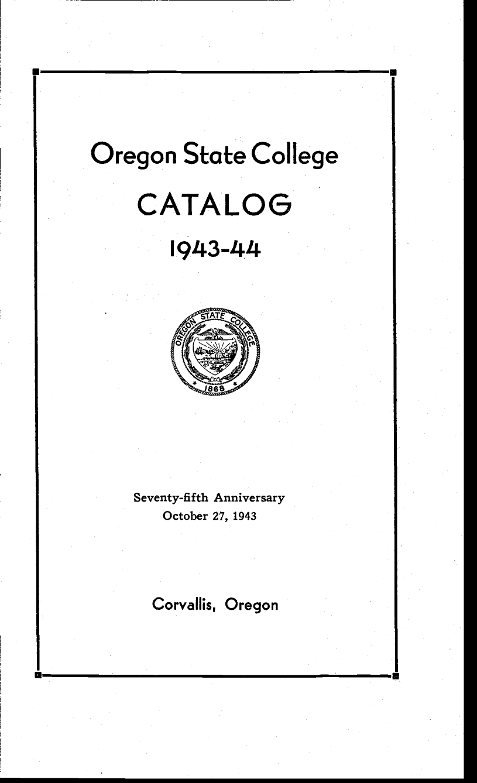 Catalog Oregon State College 1943 44 Corvallis Oregon
