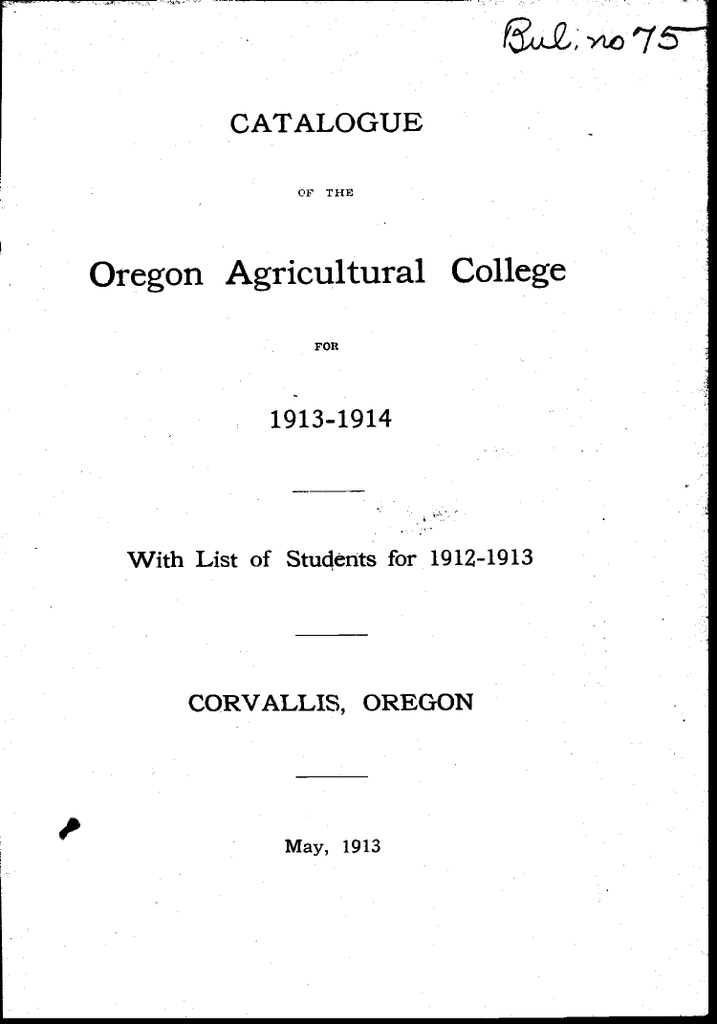 Oregon Agricultural College Catalogue 1913 1914 With List Of