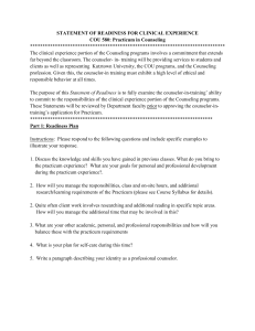 STATEMENT OF READINESS FOR CLINICAL EXPERIENCE COU 580: Practicum in Counseling ******************************************************************************