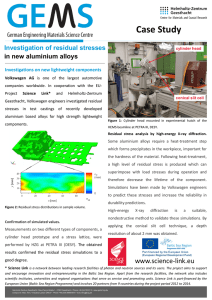 Case Study  Investigation of residual stresses in new aluminium alloys