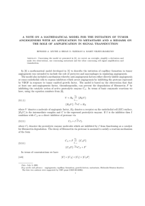 A NOTE ON A MATHEMATICAL MODEL FOR THE INITIATION OF... ANGIOGENESIS WITH AN APPLICATION TO METASTASIS AND A REMARK ON