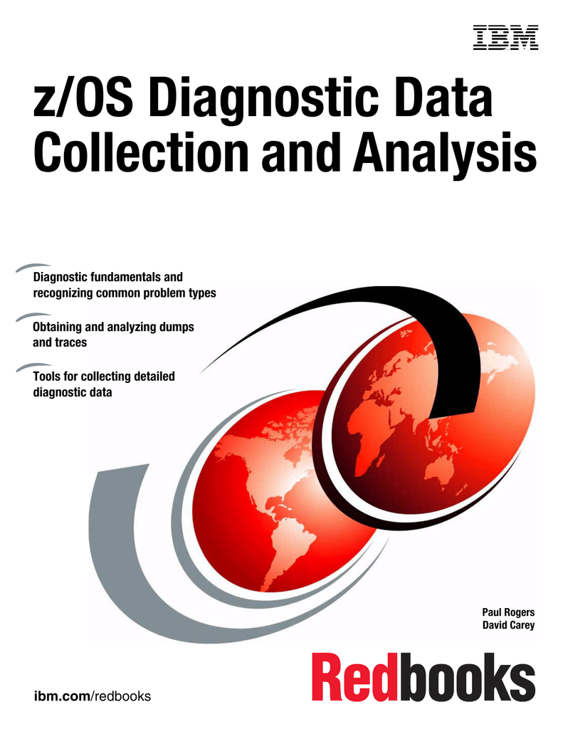 z/OS Diagnostic Data Collection and Analysis Front cover