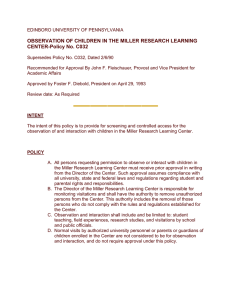 OBSERVATION OF CHILDREN IN THE MILLER RESEARCH LEARNING CENTER-Policy No. C032
