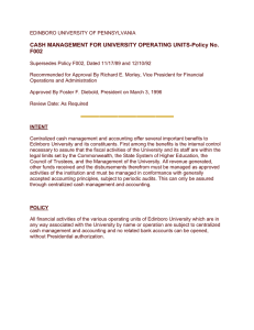 CASH MANAGEMENT FOR UNIVERSITY OPERATING UNITS-Policy No. F002