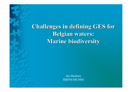 Challenges in defining GES for Belgian waters: Marine biodiversity Jan Haelters