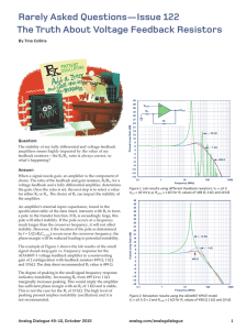 Rarely Asked Questions—Issue 122 The Truth About Voltage Feedback Resistors Question:
