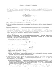Physics 212 – Problem Set 8 – Spring 2010