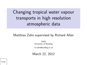 Changing tropical water vapour transports in high resolution atmospheric data