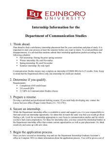 Internship Information for the Department of Communication Studies 1. Think ahead.
