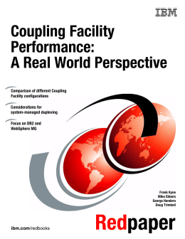Coupling Facility Performance: A Real World Perspective Front cover