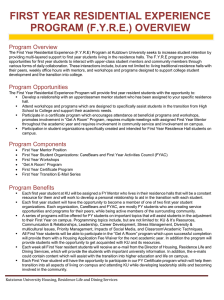 FIRST YEAR PROGRAM (F.Y.R.E.) OVERVIEW Program Overview