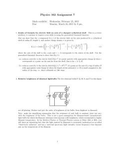 Physics 162 Assignment 7 Made available: Wednesday, February 25, 2015 Due: