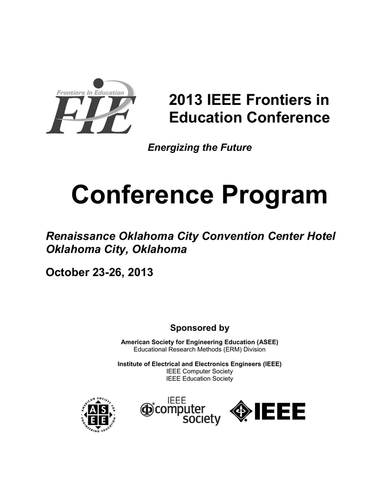 Conference Program 2013 IEEE Frontiers in Education Conference