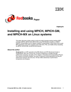 Red books Installing and using MPICH, MPICH-GM, and MPICH-MX on Linux systems