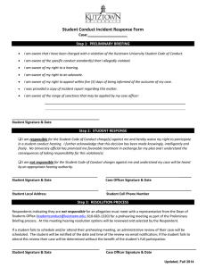 Student Conduct Incident Response Form Case:  Step 1:  PRELIMINARY BRIEFING