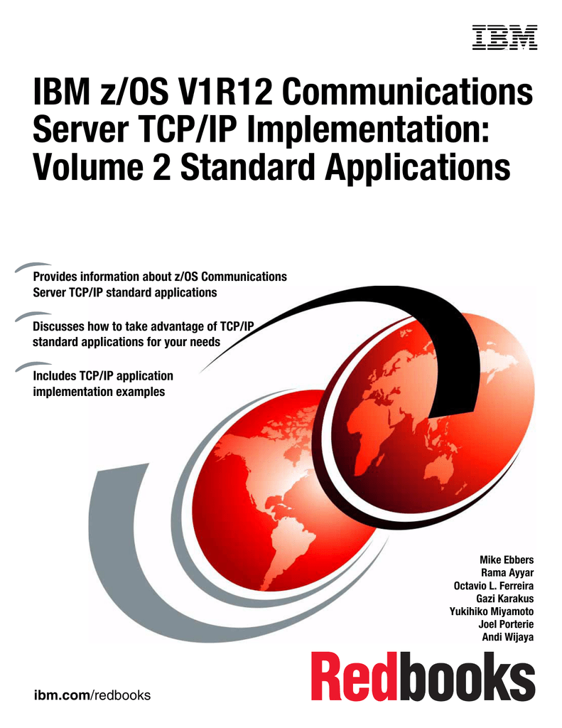 IBM z/OS V1R12 Communications Server TCP/IP Implementation