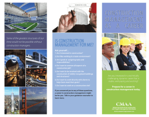 ConstruCtion ManageMent as  a  Career is ConstruCtion