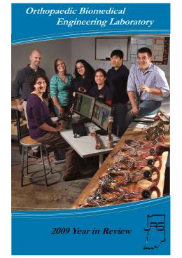 Orthopaedic Biomedical Engineering Laboratory 2009 Year in Review