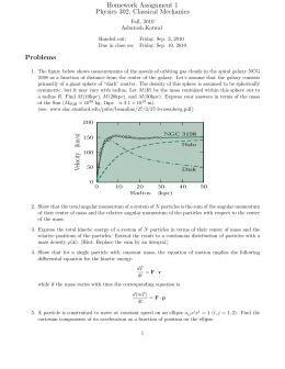 Homework Assignment 1 Physics 302, Classical Mechanics Problems Fall, 2010